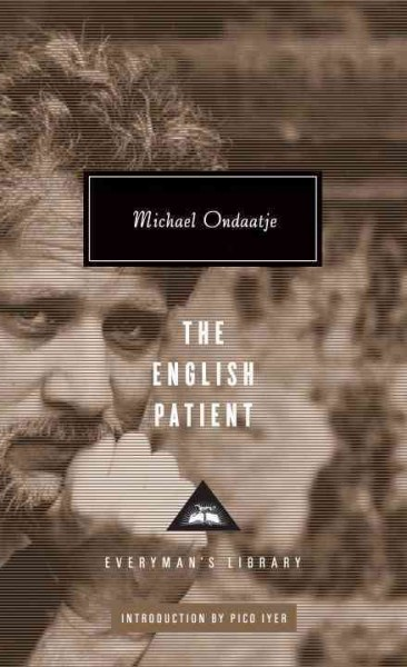 a review of the english patient a novel by michael ondaatje Michael ondaatje is known for his booker prize-winning novel, the english  in  the skin of a lion, and the english patient, were all written, published, and   walter murch and the art of film editing to enthusiastic reviews.