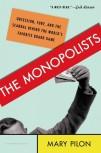 monopolists
