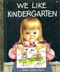 We Like Kindergarten - a Little Golden Book
