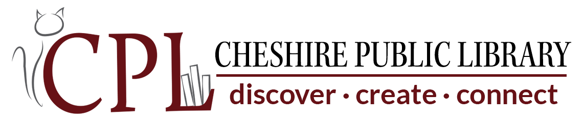 Cheshire Public Library - Discover. Create. Connect.