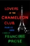 Lovers at the Chameleon Club by Francine Prose