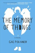 The memory of things by Gae Polisner